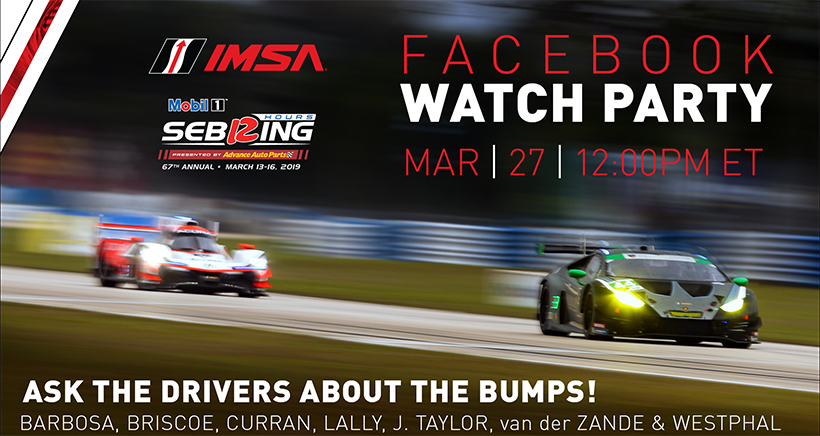 IMSA Drivers Join Exclusive Facebook Watch Party on Friday to Look Back at 2019 Race at Sebring